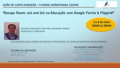 Escape Room: out and (in) na Educação com Google Forms & Flipgrid!